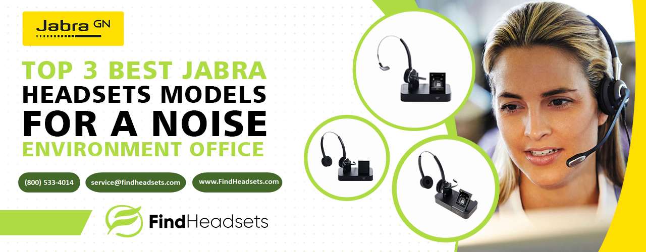 00adc-top-3-best-jabra-headsets-models-for-a-noise-environment.jpg