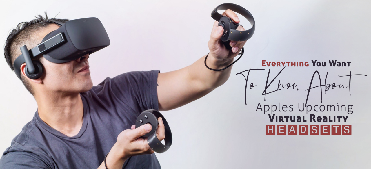 5edec-everything-you-want-to-know-about-apple-s-upcoming-virtual-reality-headsets-findheadsets.jpg