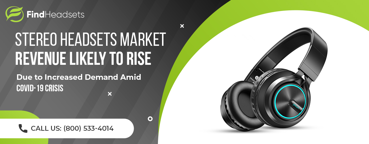 a2d26-stereo-headsets-market-revenue-likely-to-rise-due-to-increased-demand-amid-covid-19-crisis.jpg