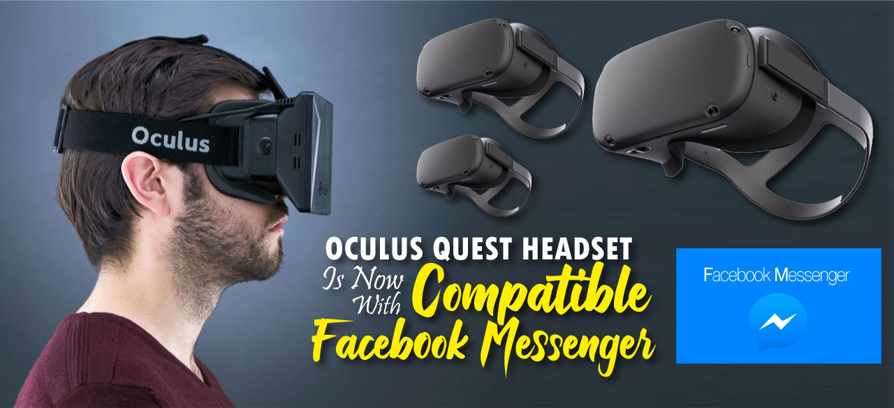 d16a7-oculus-quest-headset-is-now-compatible-with-facebook-messenger-findheadsets.jpg