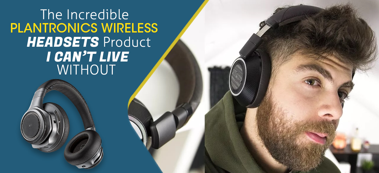 e42ec-the-incredible-plantronics-wireless-headsets-product-i-can-t-live-without-findheadsets.jpg